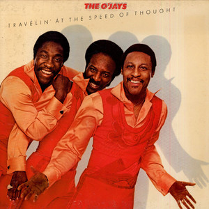 O'JAYS, THE - Travelin' At The Speed Of Thought - LP