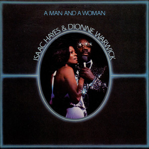 Isaac Hayes & Dionne Warwick A Man And A Woman