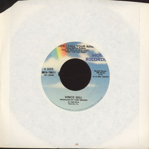 VINCE GILL - When I Call Your Name - 7inch x 1