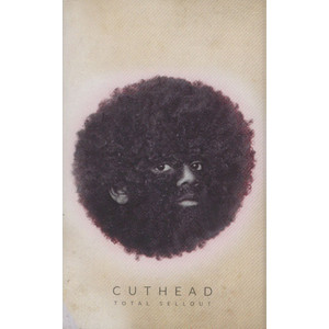 CUTHEAD - Total Sellout - Tape