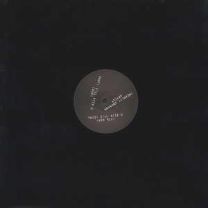(NEARLY) UNKNOWN ARTIST - I'll Acid U - 12 inch x 1