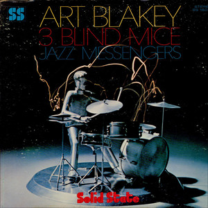 ART BLAKEY & THE JAZZ MESSENGERS - 3 Blind Mice - 33T