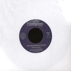 KEVIN JOHNSON - You Walked Out On Me - 12 inch x 1