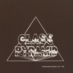 GLASS PYRAMID - Unreleased Cassette Demos - CD