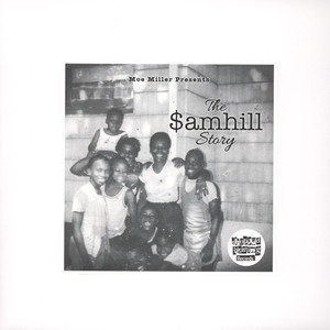 Almighty $amhill, The The $amhill Story
