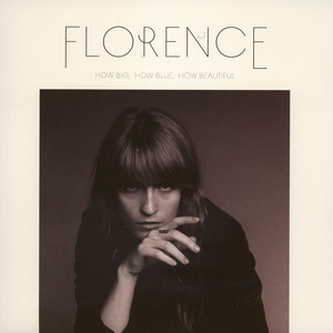 FLORENCE + THE MACHINE - How Big, How Blue, How Beautiful - 33T x 2