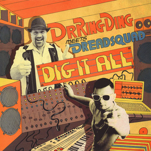 DR. RING DING & DREADSQUAD - Dig It All - 33T