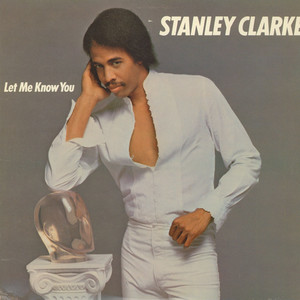 STANLEY CLARKE - Let Me Know You - 33T