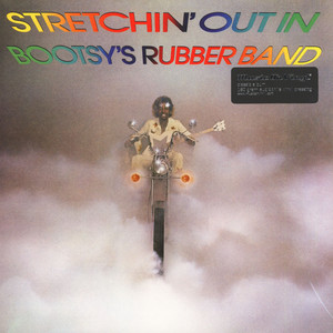 BOOTSY'S RUBBER BAND - Stretchin' Out In.. - LP