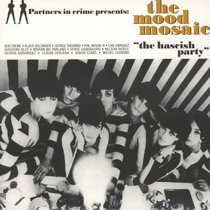 V.A. - The Mood Mosaic: The Hascisch Party - LP