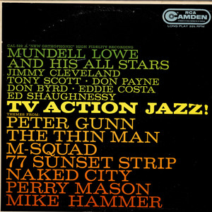 MUNDELL LOWE AND HIS ALL STARS - TV Action Jazz! - LP