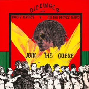 DILLINGER - Join The Queue - 33T