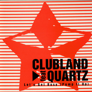 CLUBLAND FEAT QUARTZ - Let's Get Busy - 12 inch x 1