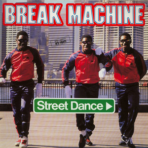 BREAK MACHINE - Street Dance - Maxi x 1