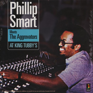 PHILLIP SMART / THE AGGROVATORS - At King Tubby's - 33T