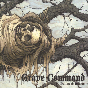 Grave Command - All Hallowed Rhythms Picture Disc Edition