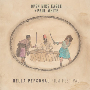 Open Mike Eagle & Paul White Hella Personal Film Festival