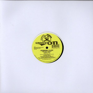 WORKING CLASS - Let Yourself Go / Non Stop Trancin - 12 inch x 1