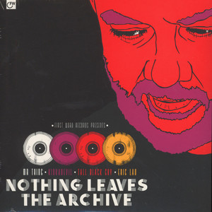 V.A. - Nothing Leaves The Archive - 45T x 2