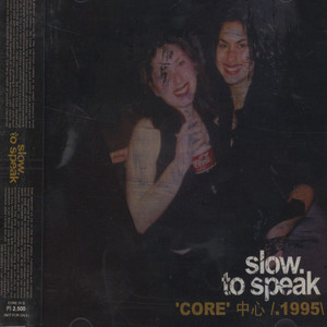 V.A. (SLOW TO SPEAK) - Core - 1995 - CD
