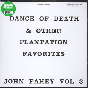 JOHN FAHEY - Volume 3: The Dance Of Death And Other Plantation Favorites - LP