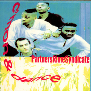 PARTNERS RIME SYNDICATE - C'Mon & Dance - 7inch x 1