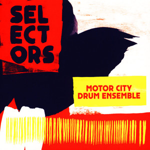 MOTOR CITY DRUM ENSEMBLE - Selectors 001 - CD