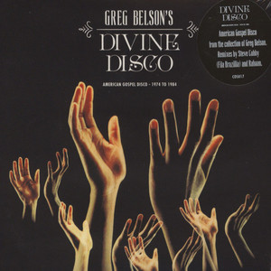V.A. - Greg Belson's Devine Disco: Gospel Disco From 1974-1984 - CD