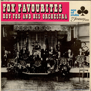 ROY FOX & HIS ORCHESTRA - Fox Favourites - LP