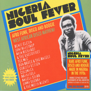 SOUL JAZZ RECORDS PRESENTS - Nigeria Soul Fever! - Afro Funk, Disco and Boogie: West African Disco Mayem! - CD x 2