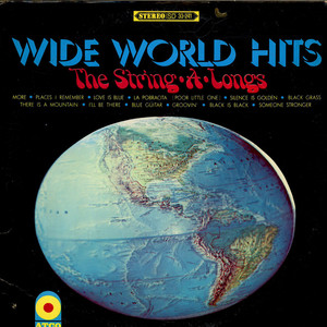 THE STRING-A-LONGS - Wide World Hits - LP