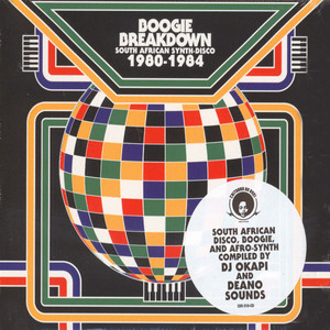 V.A. - Boogie Breakdown: South African Synth-Disco 80-84 - CD