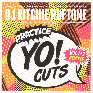 DJ RITCHIE RUFTONE - Practice Yo! Cuts Vol. 1&2 Remixed White Vinyl Edition - 7inch x 1