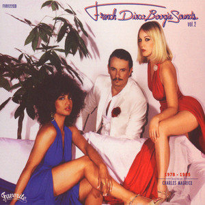 V.A. - French Disco Boogie Sounds Volume 2: 1978-1985 - CD