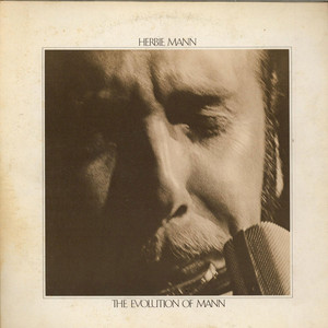 HERBIE MANN - The Evolution Of Mann - 33T x 2