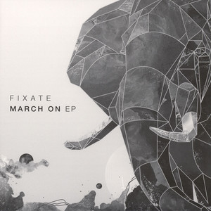 FIXATE - March On EP - 12'' 1枚