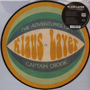 KLAUS LAYER - The Adventures Of Captain Crook Picture Disc Edition - LP