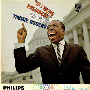 TIMMIE ROGERS - If I Were President - LP