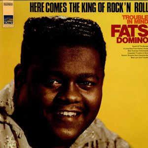 FATS DOMINO - Here Comes The King of Rock'n Roll (Trouble In Mind) - LP