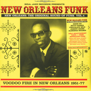 SOUL JAZZ RECORDS PRESENTS - New Orleans Funk 4: Voodoo Fire In New Orleans 1951-75 - 33T x 2