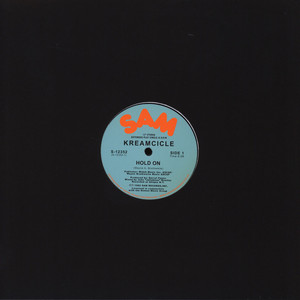 KREAMCICLE - Hold On - 12 inch x 1