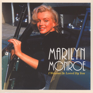 MARILYN MONROE - I Wanna Be Loved By You - LP
