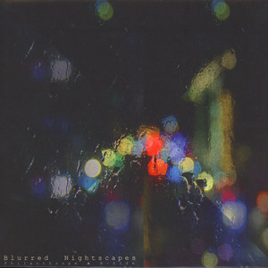 B-SIDE & PHILANTHROPE - Blurred Nightscapes - 33T