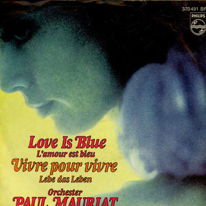 PAUL MAURIAT AND HIS ORCHESTRA - Love Is Blue - 7inch x 1