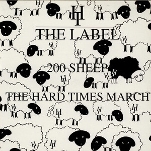 200 SHEEP - The Hard Times March - 12 inch x 1