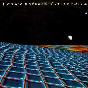HERBIE HANCOCK - Future Shock - 33T