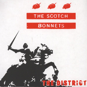 SCOTCH BONNETS - The District - 12'' 1枚