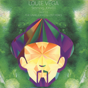LOUIE VEGA - ..Xxviii Part Three Unreleased - LP x 4