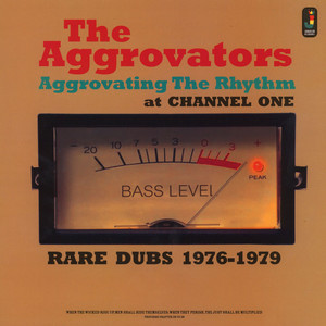 AGGROVATORS, THE - Aggrovating The Rhythm At Channel One - 33T