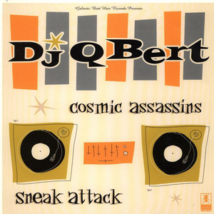 DJ Q-BERT - Cosmic Assassins - 12 inch x 1
